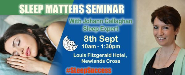 sleep matters seminar 8th Sept