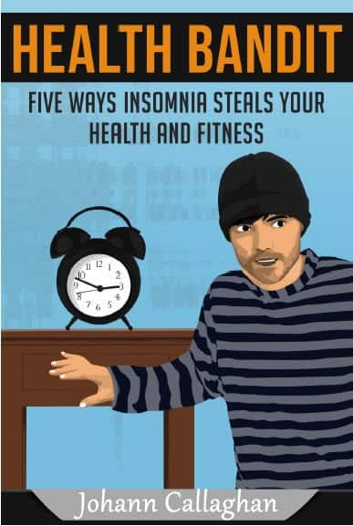 Health Bandit - 5 Ways Insomnia Steals your Health and Fitness
