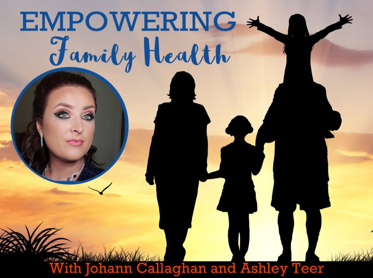 Empowering Family Health Podcast with Ashley Teer