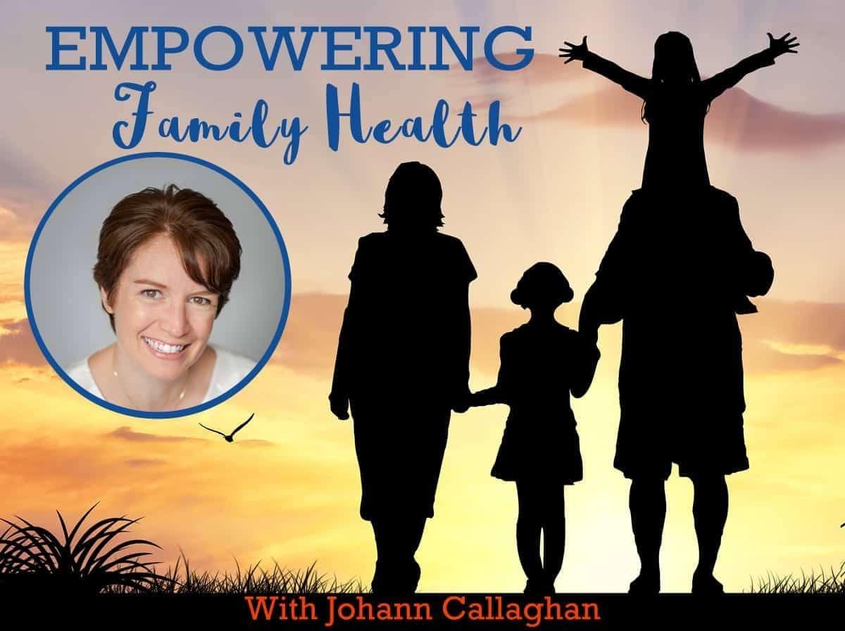Empowering Family Health Podcast Johann Callaghan
